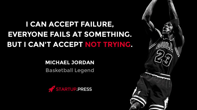 Michael Jordan quote on failure and not rying