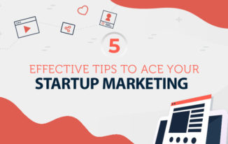 5 Tips To Create a Successful Marketing Strategy for Your Startup